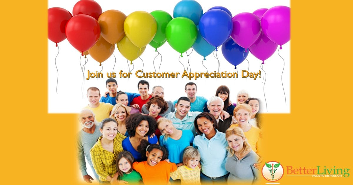 Better Living Customer Appreciation Day Saturday May14th 10am – 3pm!