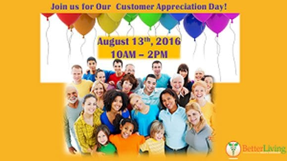 Better Living Customer Appreciation Day!